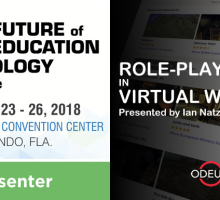 Role-playing in Virtual Worlds at FETC